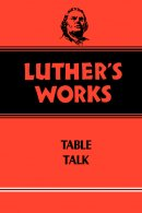 Luther's Works, Volume 54
