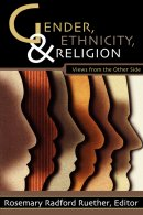 Gender, Ethnicity and Religion: Views from the Other Side