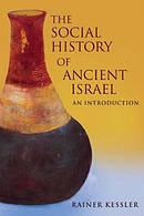 The Social History of Ancient Israel