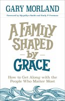 A Family Shaped by Grace