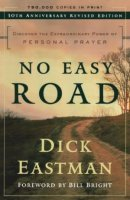 No Easy Road: Discover the Extraordinary Power