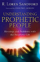 Understanding Prophetic People