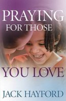 Praying for Those You Love