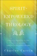Spirit-Empowered Theology