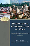 Encountering Missionary Life And Work