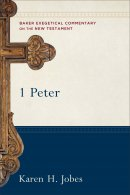 1 Peter : Baker Exegetical Commentary