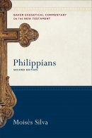 Philippians: Baker Exegetical Commentary on the New Testament