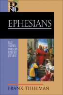 Ephesians: Baker Exegetical Commentary on the New Testament