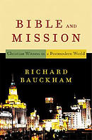 Bible and Mission: Christian Witness in a Postmodern World
