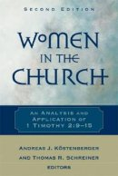 Women In The Church: An Analysis Of 1 Timothy 2:9-15