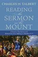 Reading the Sermon on the Mount: Character Formation And Ethical Decision Making in Matthew 5 7
