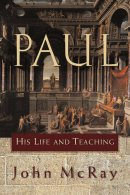 Paul His Life And Teaching Pb