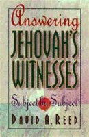 Answering Jehovah's Witnesses: Subject by Subject