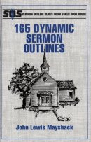 165 Dynamic Sermon Outlines