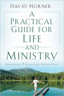 Practical Guide for Life and Ministry