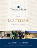 Teach the Text Commentary: Matthew