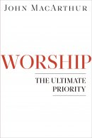 Worship : The Ultimate Priority