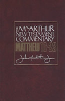 Matthew 16-23 : MacArthur New Testament Commentary
