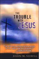 Trouble With Jesus The Pb