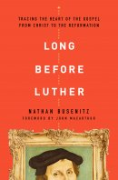 Long Before Luther