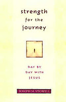 Strength for the Journey: Day-by-day with Jesus