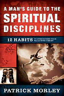 Mans Guide To The Spiritual Disciplines