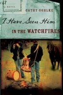 I Have Seen Him In The Watchfires Pb