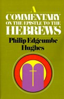 Hebrews : A Commentary