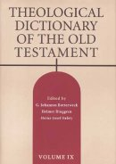 Theological Dictionary of the Old Testament: Volume 9