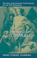 1 Samuel : New International Commentary on the Old Testament