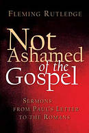 Not Ashamed of the Gospel