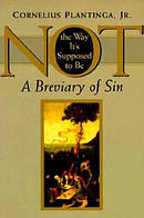 Not the Way it's Supposed to be - a Breviary of Sin