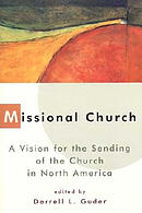 Missional Church: The People of God Sent on a Mission
