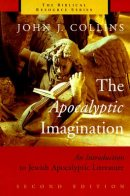 The Apocalyptic Imagination: An Introduction to the Jewish Apocalyptic Literature