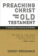 Preaching Christ from the Old Testament: Contemporary Hermeneutical Method