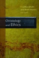 Christology and Ethics