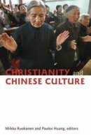 Christianity And Chinese Culture Pb