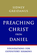 Preaching Christ from Daniel