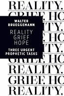 Reality, Grief, Hope