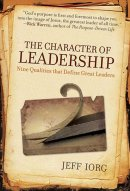 Character Of Leadership The