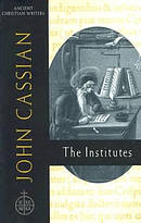 John Cassian: the Institutes Ancient Christian Writer, No 58