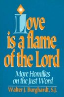 Love is a Flame of the Lord