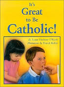 It's Great to be Catholic