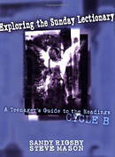 Exploring the Sunday Lectionary Cycle B