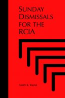 Sunday Dismissals for the R.C.I.A.