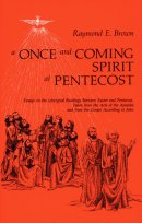 A Once-and-Coming Spirit at Pentecost