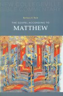 Matthew : New Collegeville Bible Commentary