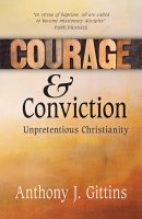 Courage and Conviction