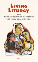 Living Liturgy(Tm) for Extraordinary Ministers of Holy Communion