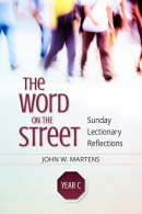 The Word on the Street, Year C